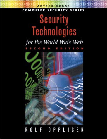 Security Technologies for the World Wide Web, Second Edition (2002)