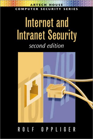 Internet and Intranet Security, Second Edition (2002)