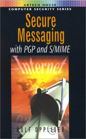 Secure Messaging with PGP and S/MIME (2001)